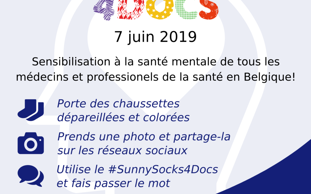 7 juin 2019: journée de sensibilisation pour le bien-être mental de tous les médecins et d'autres professionnels de santé